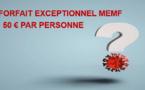 À année exceptionnelle, forfait MEMF exceptionnel de 50 € par personne